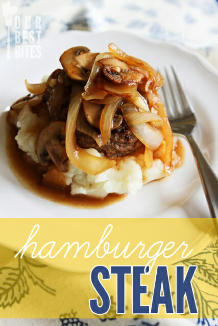 Quick, easy, and healthy hamburger steak with caramelized onions and sauteed mushrooms in gravy from Our Best Bites