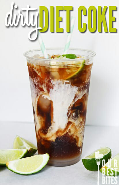 Dirty Diet Coke from Our Best Bites
