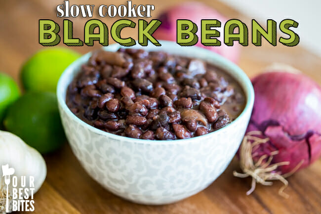 Slow Cooker Black Beans from Our Best Bites