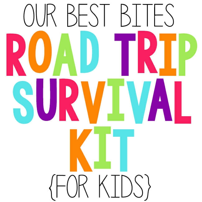 road trip survival kit for kids from Our Best Bites