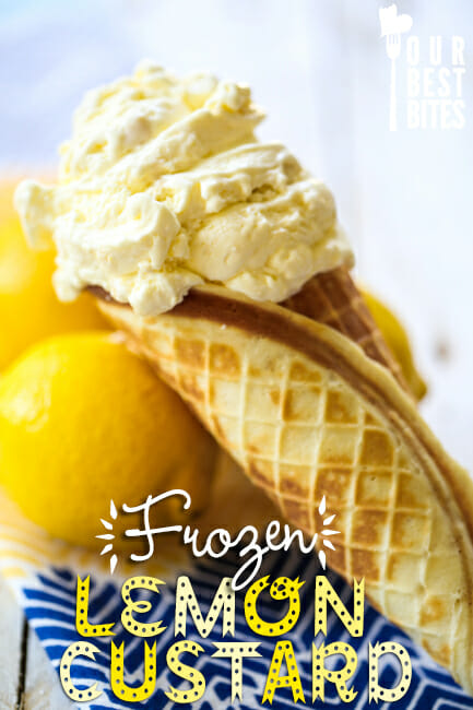 Frozen Lemon Custard Our Best Bites