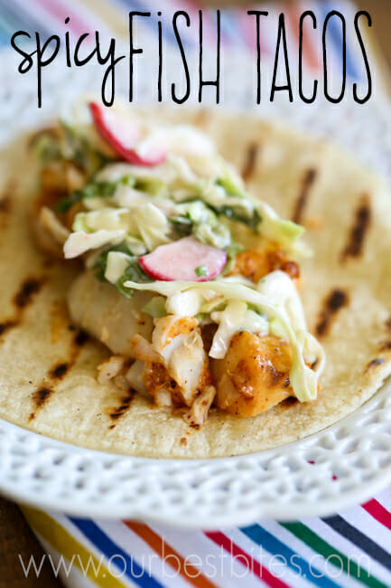 Spicy fish tacos our best bites for Good fish for fish tacos