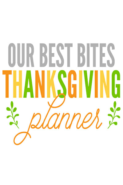 Our Best Bites Thanksgiving Planner