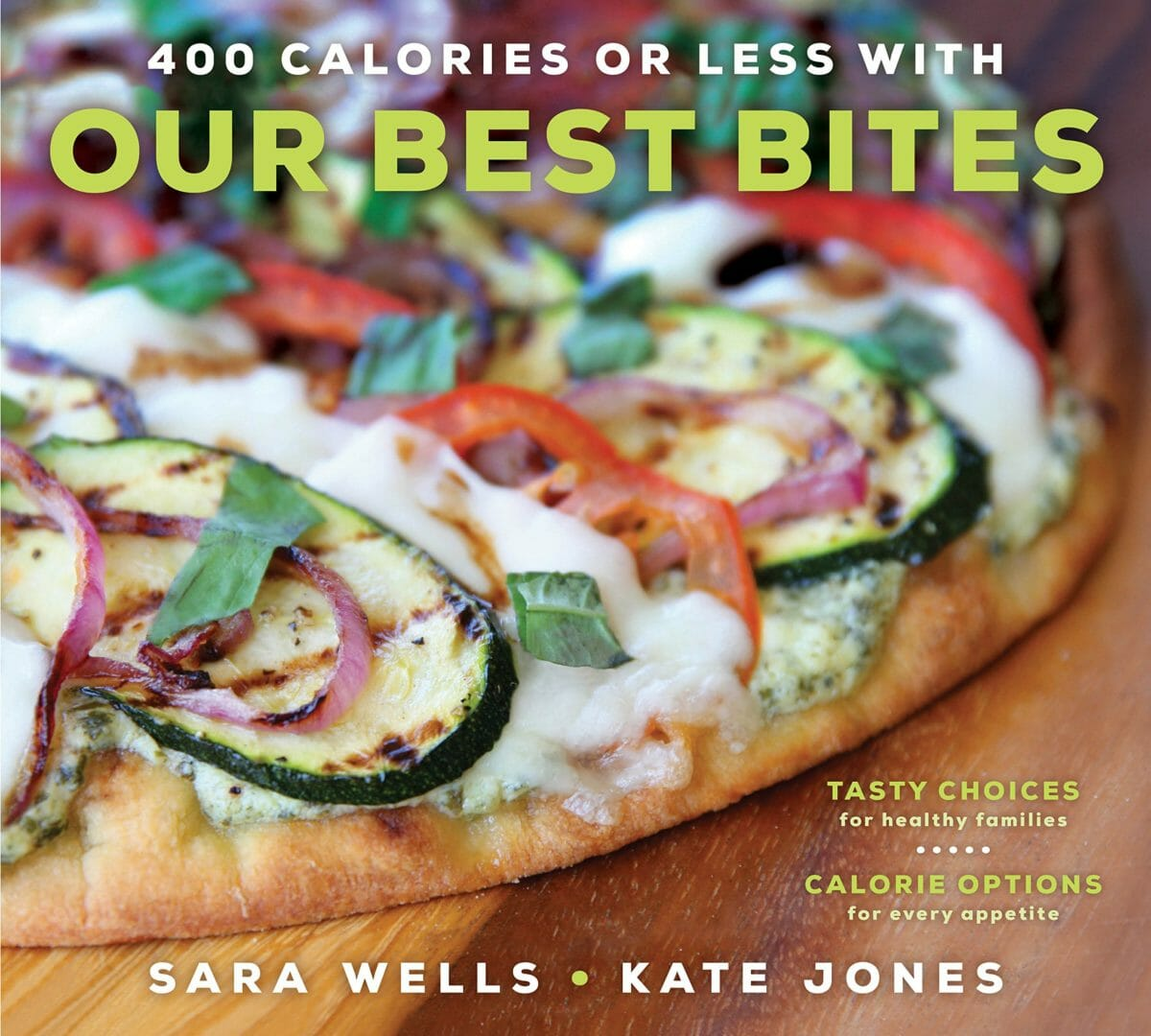 New Our Best Bites Book: 400 Calories or Less!