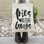 New: Fries Before Guys Tote Bag! (On Sale!)