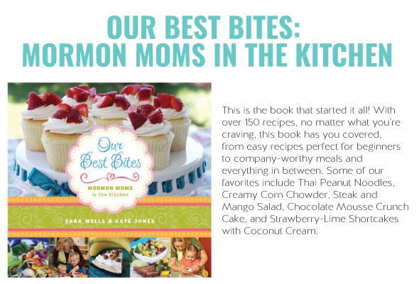 Our Best Bites Mormon Moms in the Kitchen
