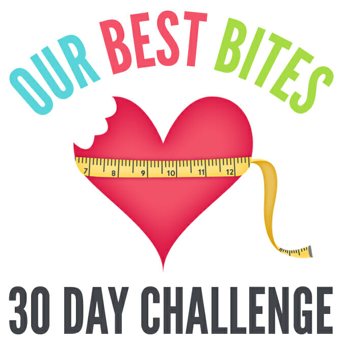 Our Best Bites 30 Day Challenge