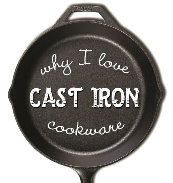 Friday Favorite: Why I Love Cast-Iron Cookware