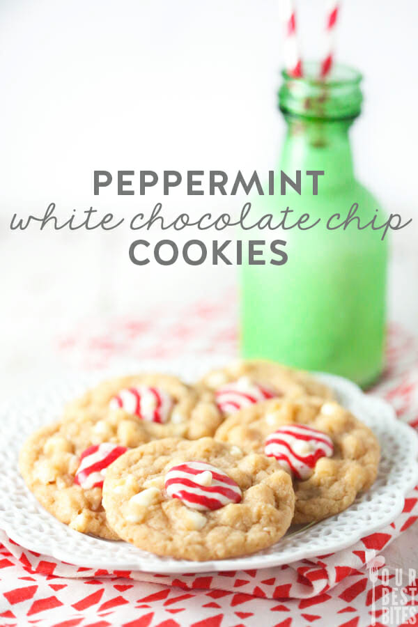 Peppermint White Chocolate Chip Cookies from Our Best Bites