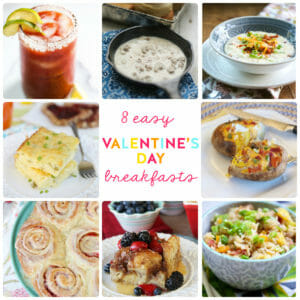 8 Easy Valentine's Day Breakfasts
