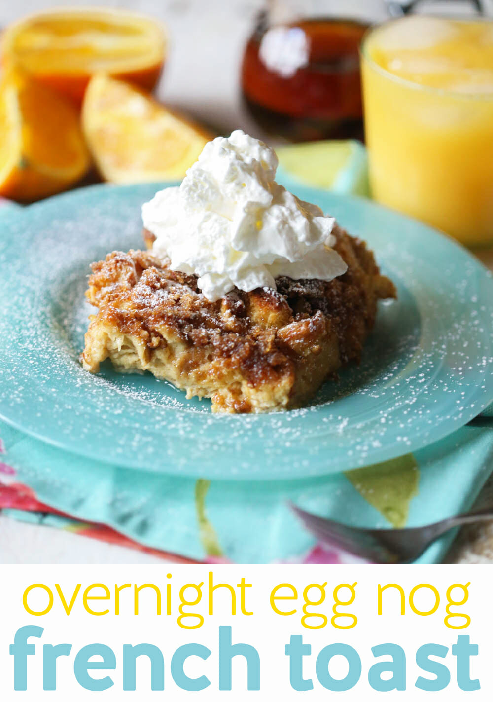 overnight egg nog french toast