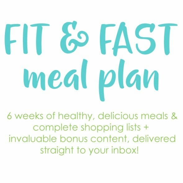 Introducing: The Fit & Fast Meal Plan!