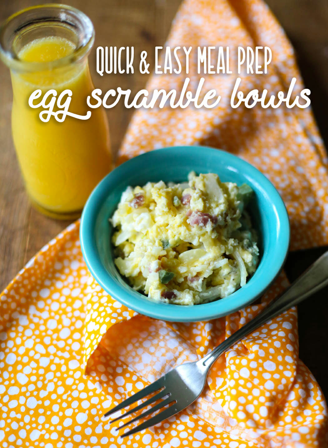 quick and easy egg scramble meal prep bowl from Our Best Bites