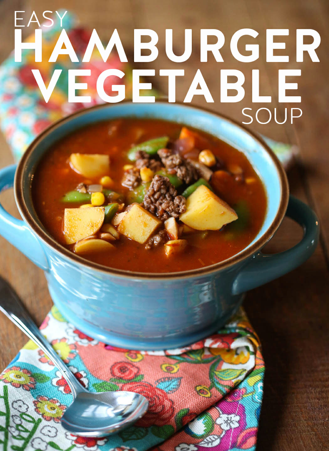 Easy Hamburger Vegetable Soup from Our Best Bites