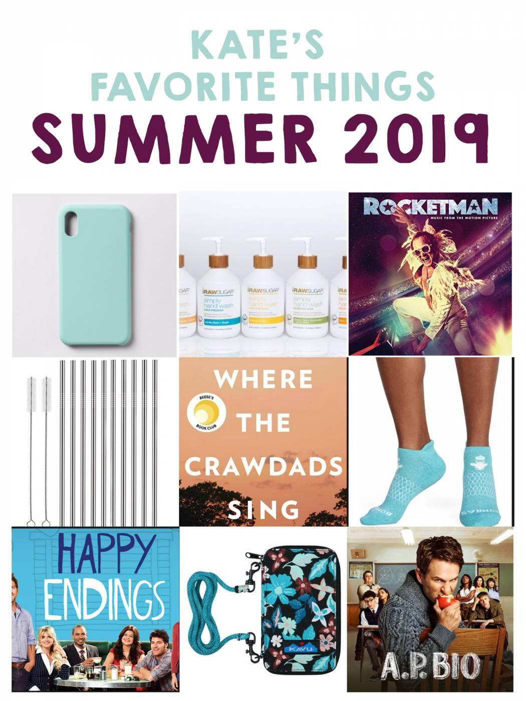 Kate's favorite things summer 2019
