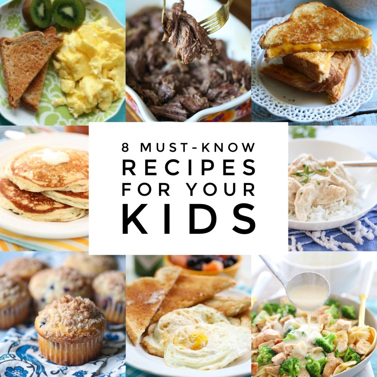 8 must know recipes for kids