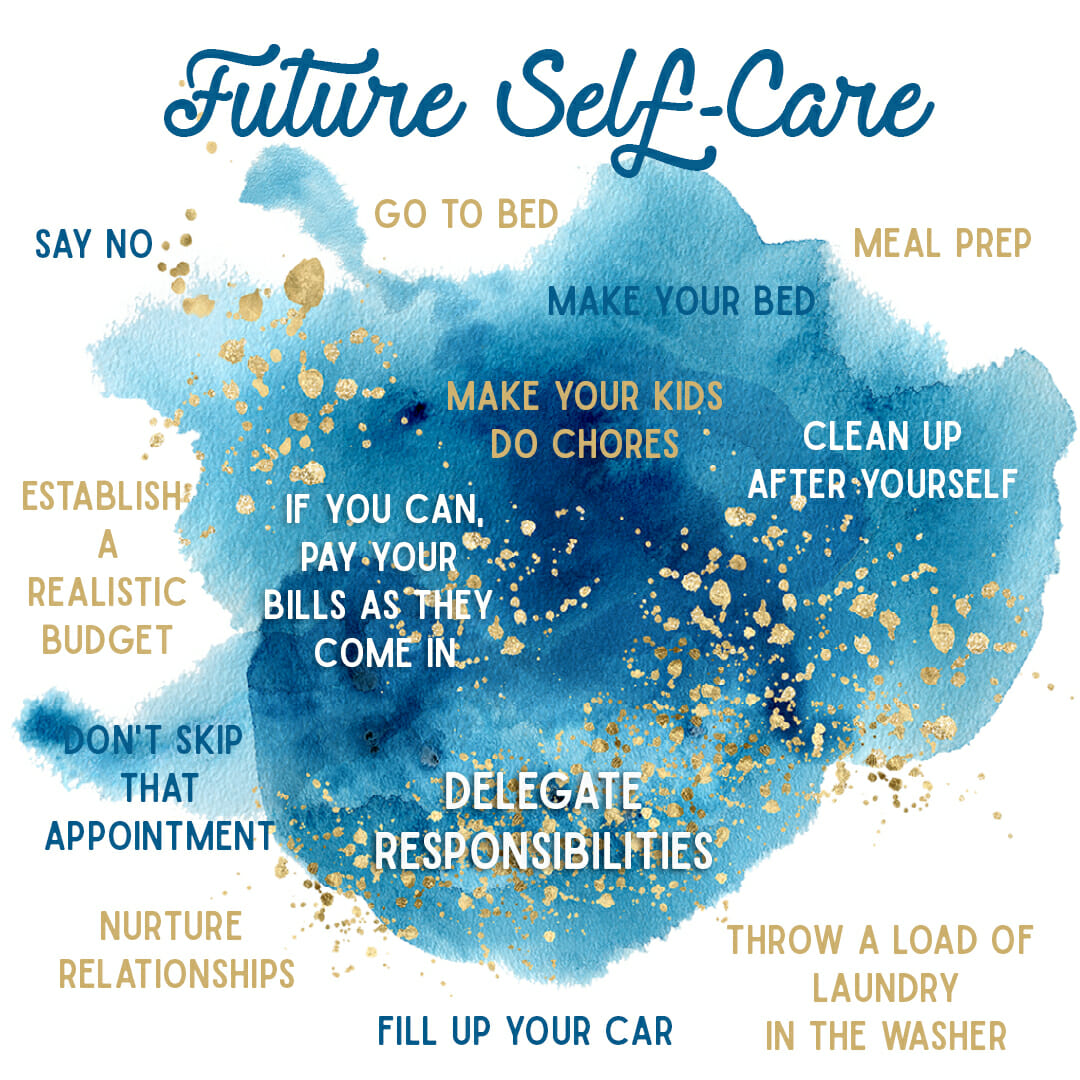 taking care of your future self