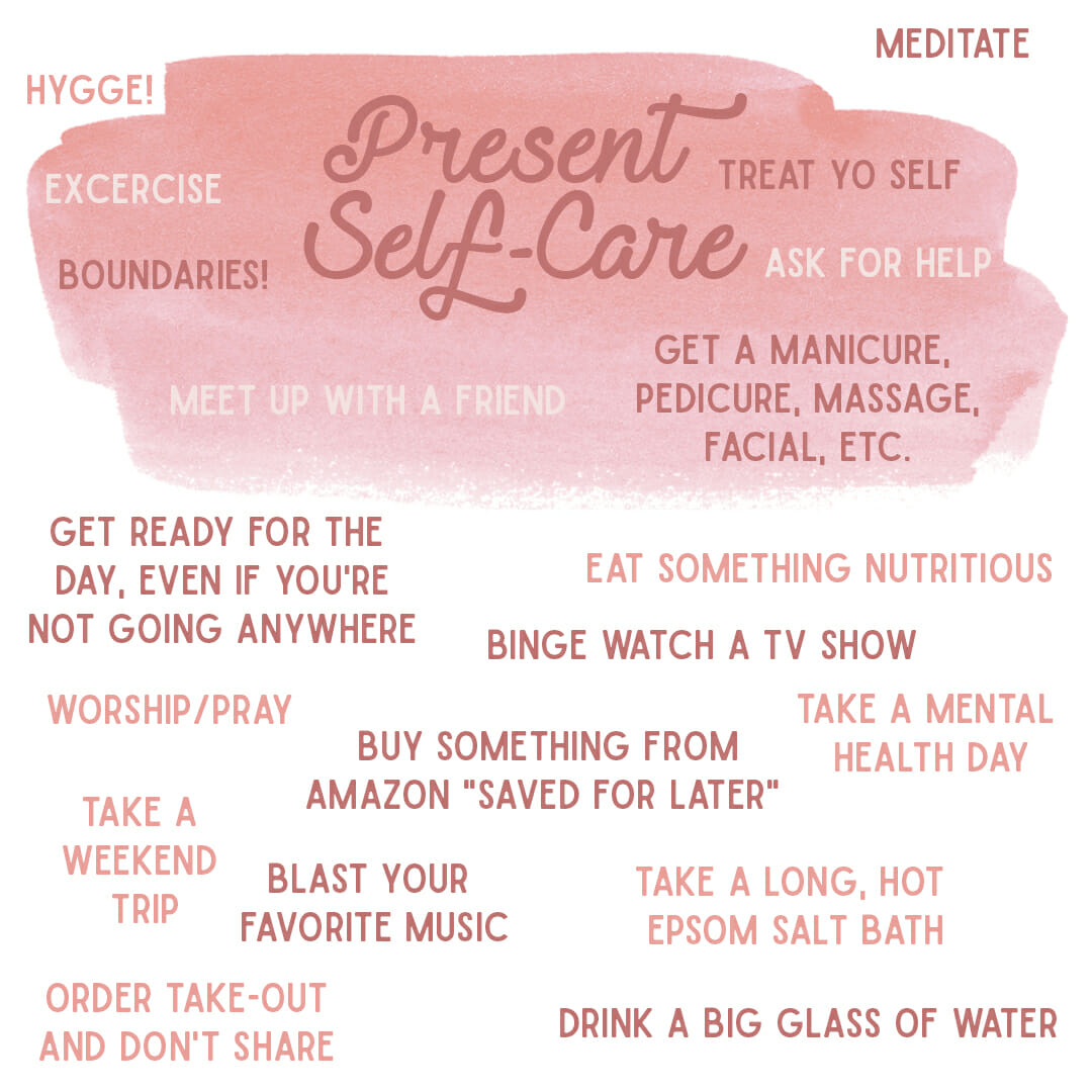 taking care of yourself in the present
