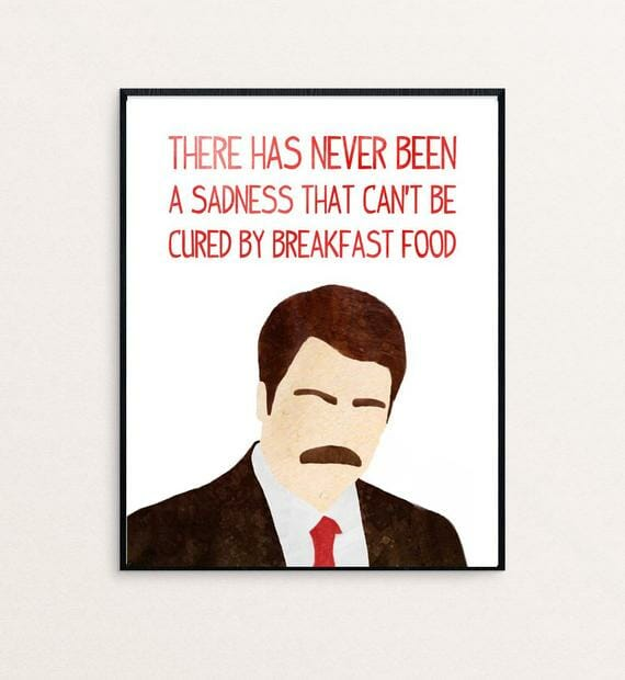 never a sadness that can't be cured by breakfast food